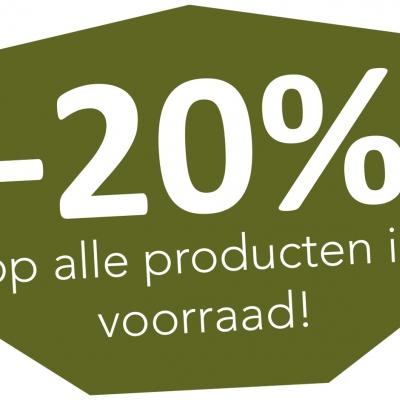 -20% op alle producten in voorraad !